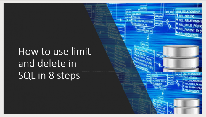 How to use limit and delete in SQL in 8 steps
