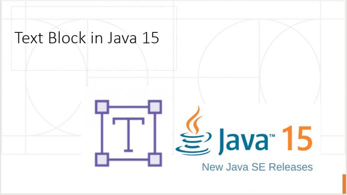 Text Block in Java 15